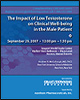 Lunch Symposium: The Impact of Low Testosterone on Clinical Well-Being in the Male Patient